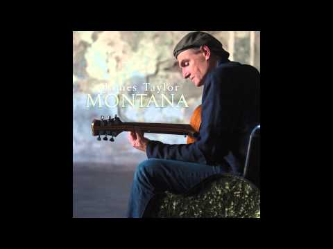 Montana (2015) (Song) by James Taylor