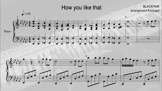 How You Like That - BLACKPINK/블랙핑크 - 피아노 악보/sheet music