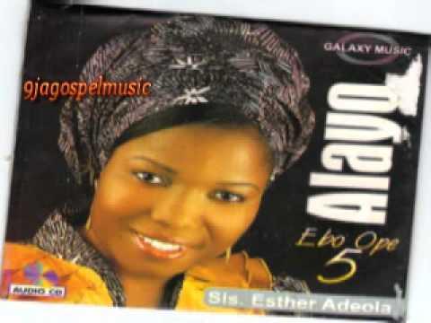 Esther Adeola - Ebo Ope Alayo