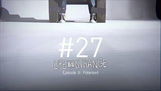 Life Is Strange (PC) Hobble Through - #27 Bad Teacher, Bad Teacher, What Ya Gonna Do?!