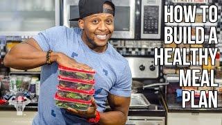 How To Build A Meal Plan! My Tips & Hints! / Construir Un Plan Alimenticio Sano
