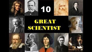 10 Greatest Scientist in the World