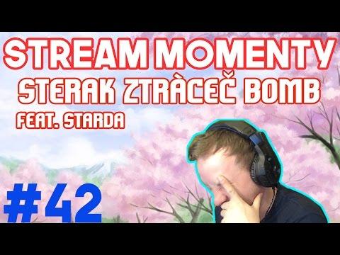 Stream Momenty #42 Sterak ztráceč bomb Feat. Starda