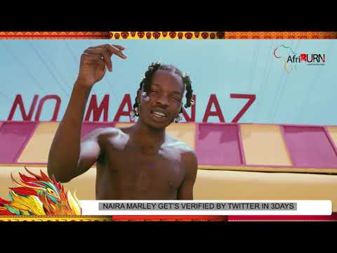 NAIRA MARLEY GETS VERIFIED BY TWITTER IN 3 DAYS