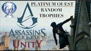 Assassin's Creed Unity Platinum Quest: Random Trophies