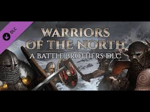 Battle Brothers Warriors of the North 2019 - Tactical Mercenary