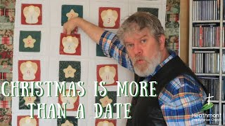 Christmas is more than a date