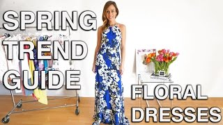 How To Wear A Floral Dress | Spring Trend Guide