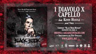 06   1 DIAVOLO X CAPELLO   Jamil Feat Kevin Hustle (BLACK BOOK MIXTAPE Hosted Vacca DON)