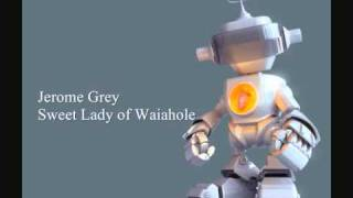 Jerome Fa'anana Grey - Sweet Lady of Waiahole