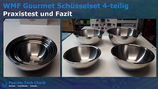 WMF Gourmet Schüsselset 4     Test (Praxistest) und Fazit