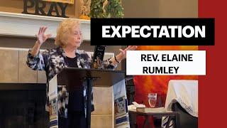 Expectation – Rev. Elaine Rumley