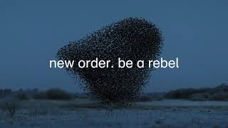 <span>New Order</span> - Be a Rebel