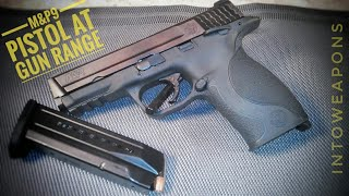 S&W M&P9 Pistol: Testing Accuracy at Range