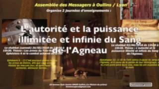 L'autorité et la puissance illimitée et infinie du Sang de l'Agneau.