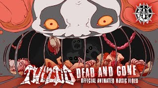 Twiztid   Dead & Gone (Unh Stop) Official Animated Music Video   Majik Ninja Entertainment
