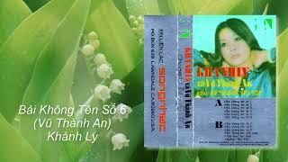 Khánh Ly | Bài Không Tên Số 6 | Vũ Thành An
