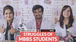FilterCopy |  Struggles Of MBBS Students | Ft. Ayush Mehra, Anshul Chauhan and Sarah Hashmi