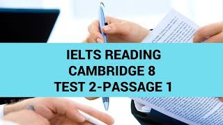 IELTS Reading Cambridge 8:Test 2- Passage 1- Step by step guide to do reading test