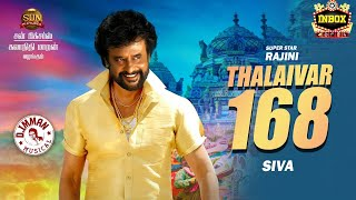 BREAKING: Thalaivar 168 MASSIVE Updates | Rajini | Siva | inbox