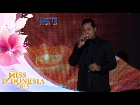"Virgoun ""Bukti"" |  Miss Indonesia 2018"