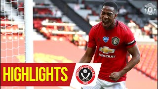 Martial hat-trick seals the win! | Highlights | Manchester United 3-0 Sheffield Utd | Premier League