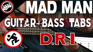 D.R.I. - Mad Man | Bass & Guitar Cover With Tabs in the Video