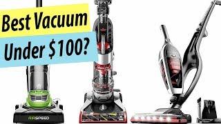 Best Vacuum Under $100 | Top 5 Vacuums Under $100 Reviews