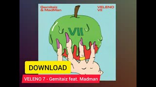 Veleno 7 DOWNLOAD   Gemitaiz Feat. Madman