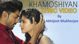 Khamoshiyan Unplugged Version By | Abhijeet Mukherjee