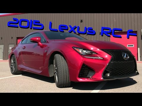 2015 Lexus RC F First Drive Track Review and Road Test