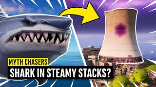 What Happens When a SHARK Jumps into STEAMY STACKS? Fortnite Myth Chasers