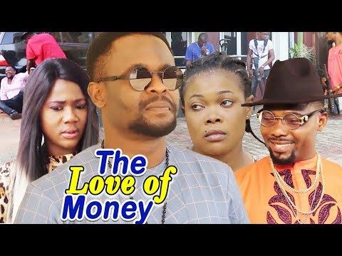 The Love Of Money 3&4  - (New Movie)- 2019 Latest Nigerian Nollywood Full Movie