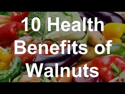 Video 10 Health Benefits of Walnuts