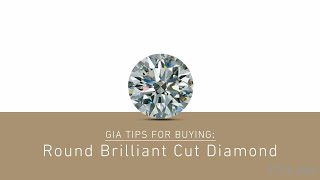 How to Buy a Diamond Series: Round Brilliant Cut | GIA