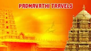 Padmavathi Travels - Tirupati tour package from chennai