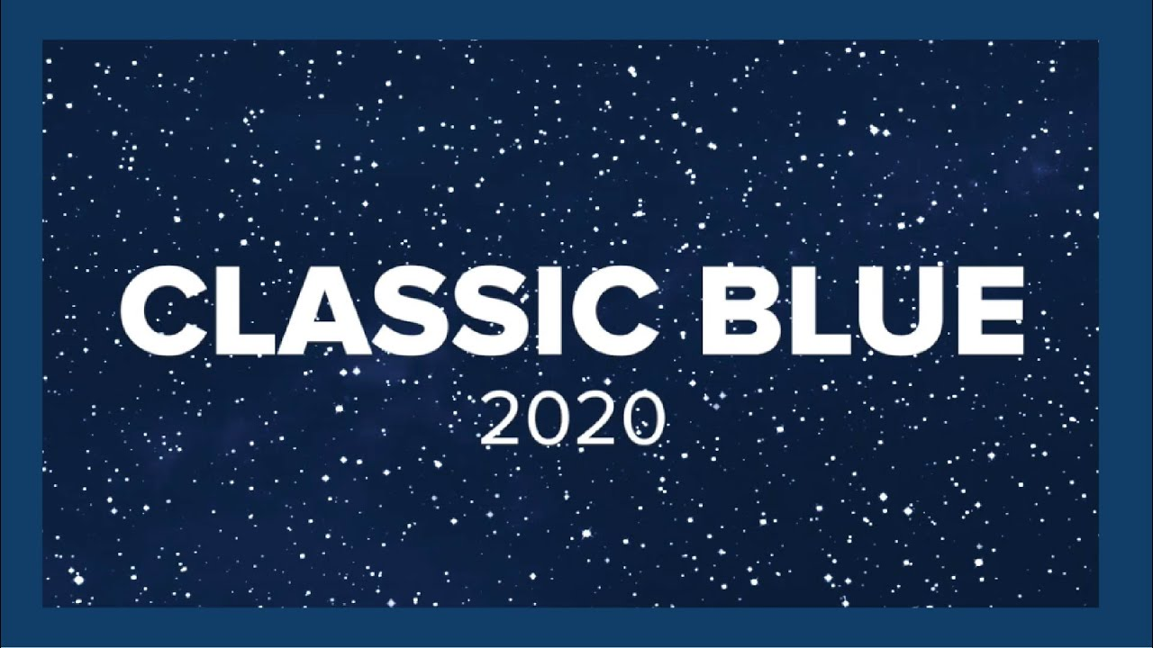 Classic Blue Color 2020 I Discover the Pantone Color of the year!