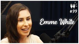 EMME WHITE - Flow Podcast #99
