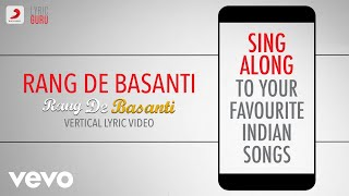 Rang De Basanti - Official Bollywood Lyrics|Chitra|Daler Mehndi|A.R.Rahman