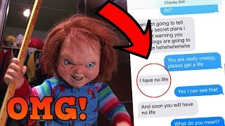 TEXTING CHUCKY DOLL *OMG HE ACTUALLY REPLIES* (HE WANTS TO KILL ME)