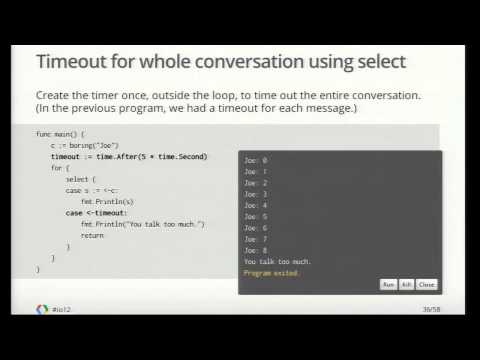 Google I/O 2012 – Go Concurrency Patterns
