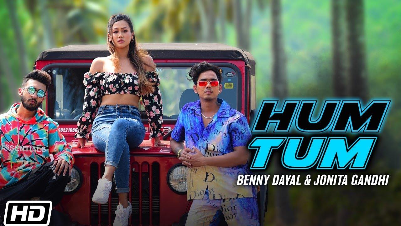 Hum Tum | Benny Dayal | Jonita Gandhi|  Benny Dayal & Jonita Gandhi Lyrics
