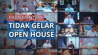 Para Menteri Tak Gelar 'Open House' saat Lebaran, Silaturahmi Dibatasi Hanya dengan Keluarga Inti