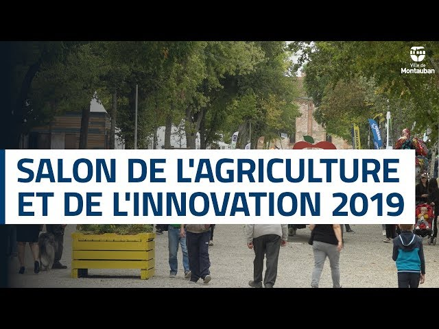 Salon de l'agriculture et de l'innovation 2019