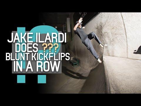 How Many Blunt Kickflips Can Jake Ilardi Do?!