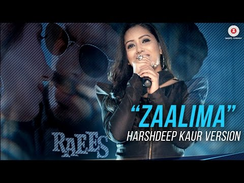 Zaalima (Raees)  Harshdeep Kaur