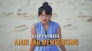 Download lagu Happy Asmara Ajari Aku Membencimu Mp3