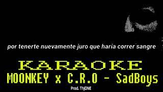 MOONKEY X C.R.O   SadBoys (KARAOKEINSTRUMENTAL)