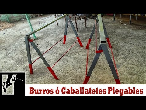 Como hacer burros o caballetes PLEGABLES para herreria