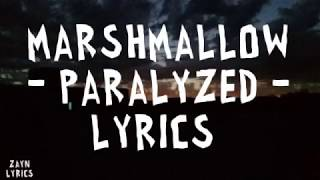 Marshmello   Paralyzed (Lyrics)😒